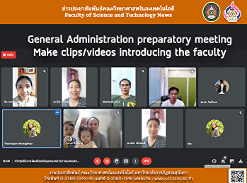 General Administration preparatory meeting Make clips/videos introducing the faculty